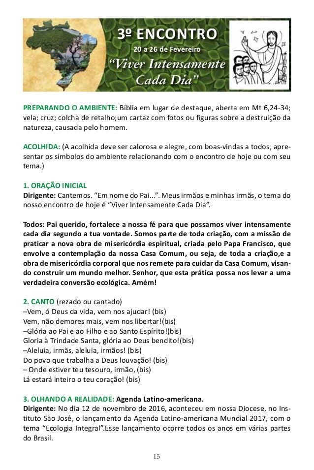 16 Leitor(a) 1: A Agenda nasceu em 1992, por iniciativa do Bispo Pedro Casaldáliga e do Padre José Maria Vigil, que sentir...