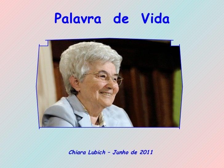 Palavra  de  Vida Chiara Lubich – Junho de 2011