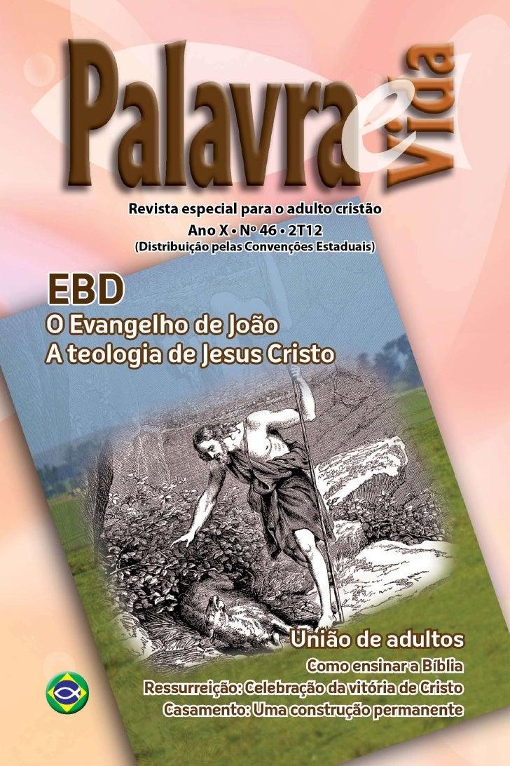 Introdução                   O evangelho de                 Cristo segundo João    Estudaremos, neste trimestre, o Evan-  ...