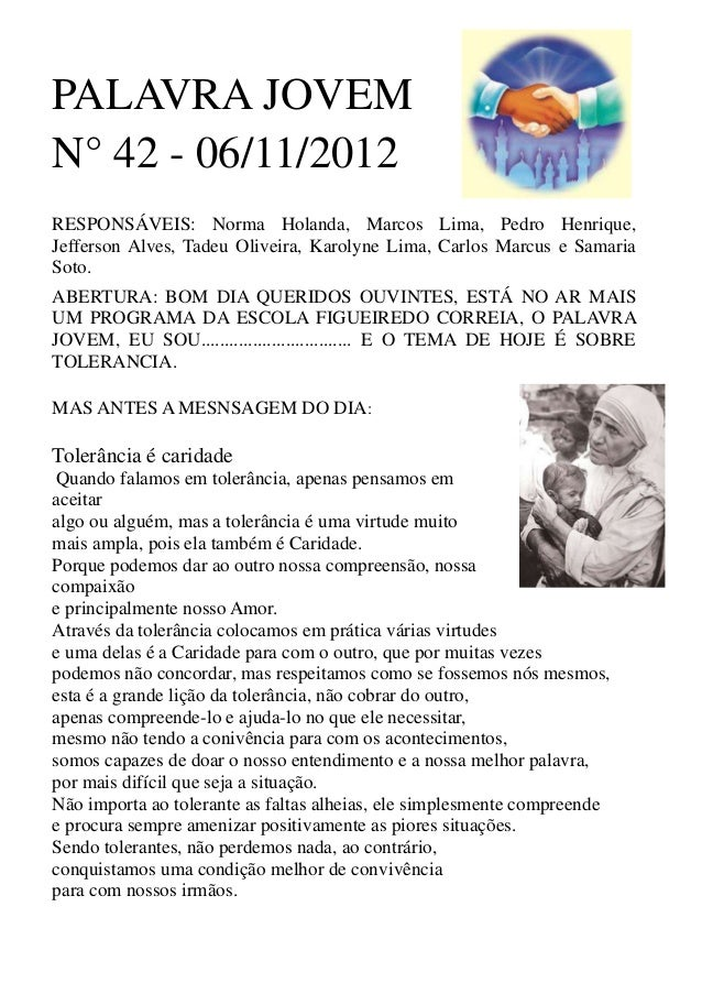 PALAVRA JOVEMN° 42 - 06/11/2012RESPONSÁVEIS: Norma Holanda, Marcos Lima, Pedro Henrique,Jefferson Alves, Tadeu Oliveira, K...