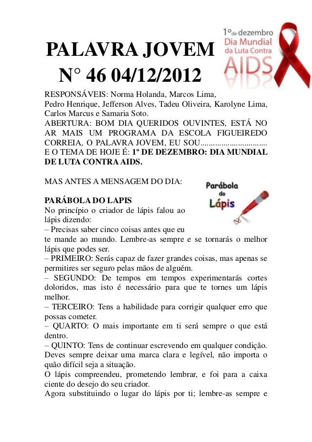 PALAVRA JOVEM N° 46 04/12/2012RESPONSÁVEIS: Norma Holanda, Marcos Lima,Pedro Henrique, Jefferson Alves, Tadeu Oliveira, Ka...