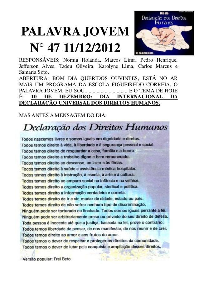 PALAVRA JOVEM  N° 47 11/12/2012RESPONSÁVEIS: Norma Holanda, Marcos Lima, Pedro Henrique,Jefferson Alves, Tadeu Oliveira, K...
