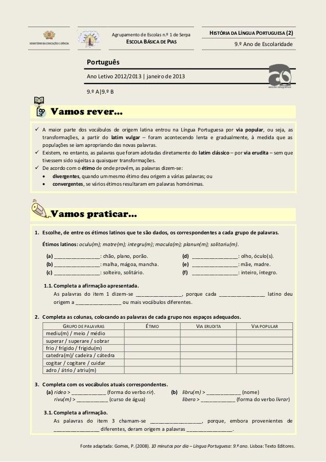 Agrupamento de Escolas n.º 1 de Serpa ESCOLA BÁSICA DE PIAS  HISTÓRIA DA LÍNGUA PORTUGUESA (2) 9.º Ano de Escolaridade  Po...
