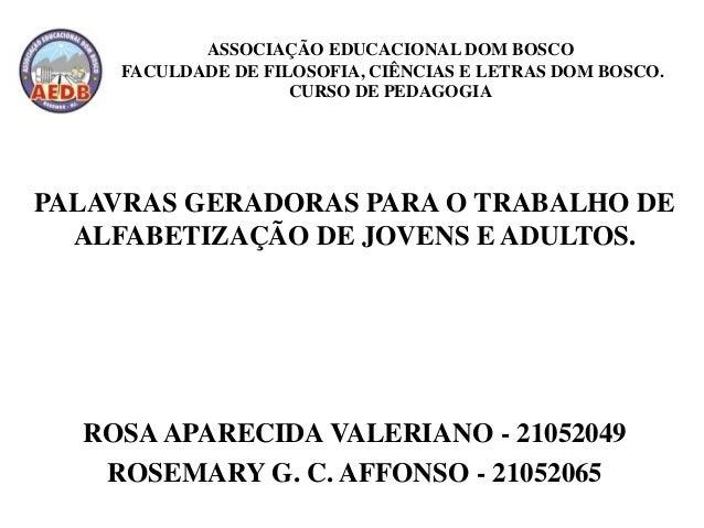 ASSOCIAÇÃO EDUCACIONAL DOM BOSCO     FACULDADE DE FILOSOFIA, CIÊNCIAS E LETRAS DOM BOSCO.                     CURSO DE PED...