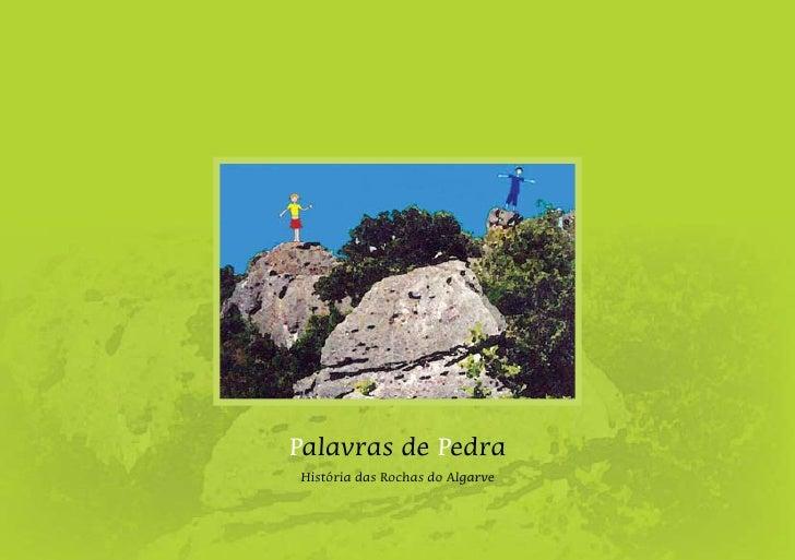 Palavras de PedraHistória das Rochas do Algarve
