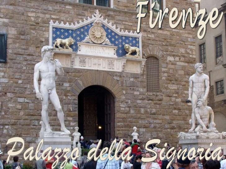 Firenze Palazzo della Signoria