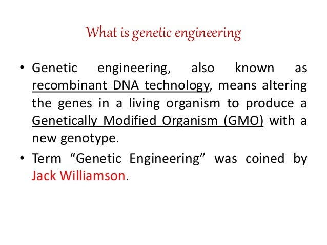 what is genetic engineering The primary applications of this technology are in medicine (for the production of  vaccines and antibiotics) and in agriculture (for the genetic modification of.
