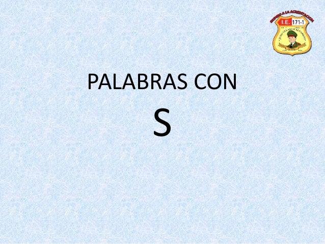 PALABRAS CON S
