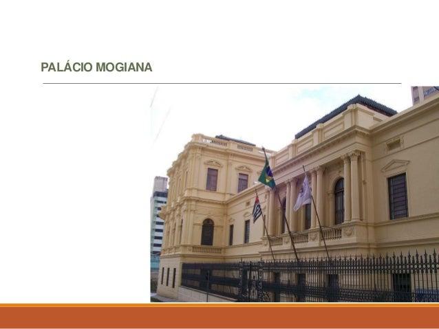PALÁCIO MOGIANA