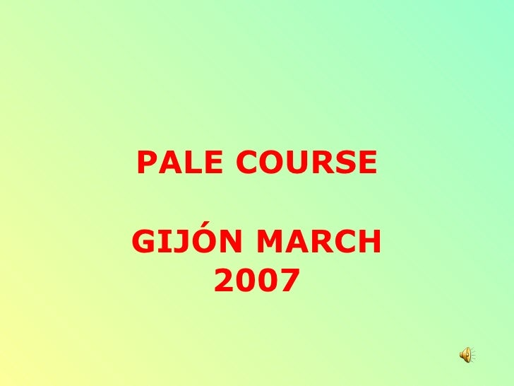 PALE COURSE  GIJÓN MARCH     2007