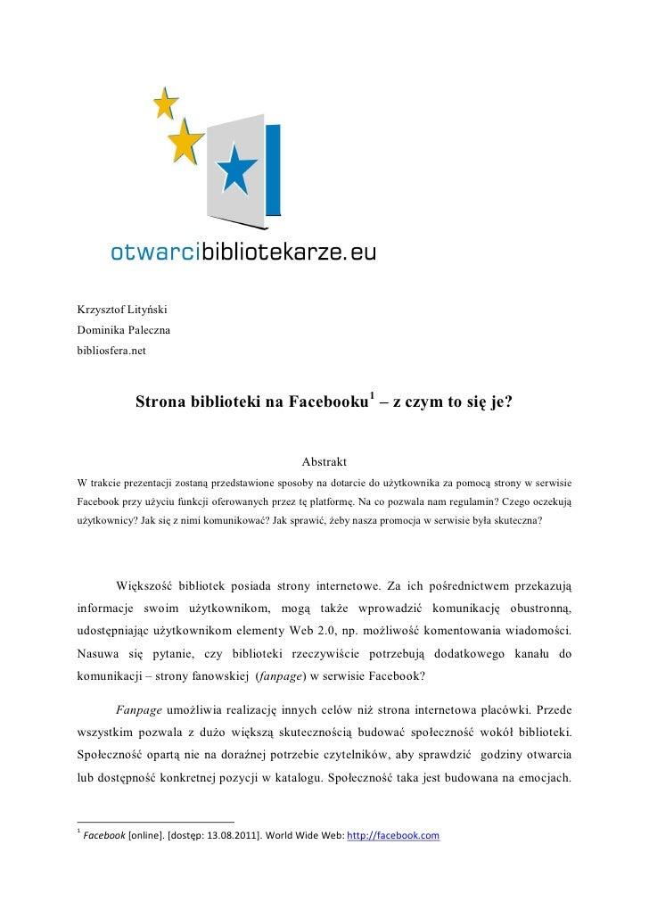 Krzysztof LityńskiDominika Palecznabibliosfera.net               Strona biblioteki na Facebooku1 – z czym to się je?      ...