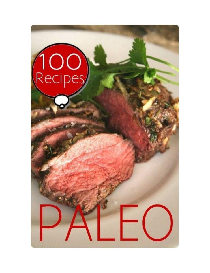 Table of ContentsI.   The Paleo DietII. Sample MenuIII.   Recipes