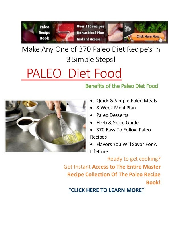 Make Any One of 370 Paleo Diet Recipe's In3 Simple Steps!PALEO Diet FoodBenefits of the Paleo Diet Food Quick & Simple Pa...