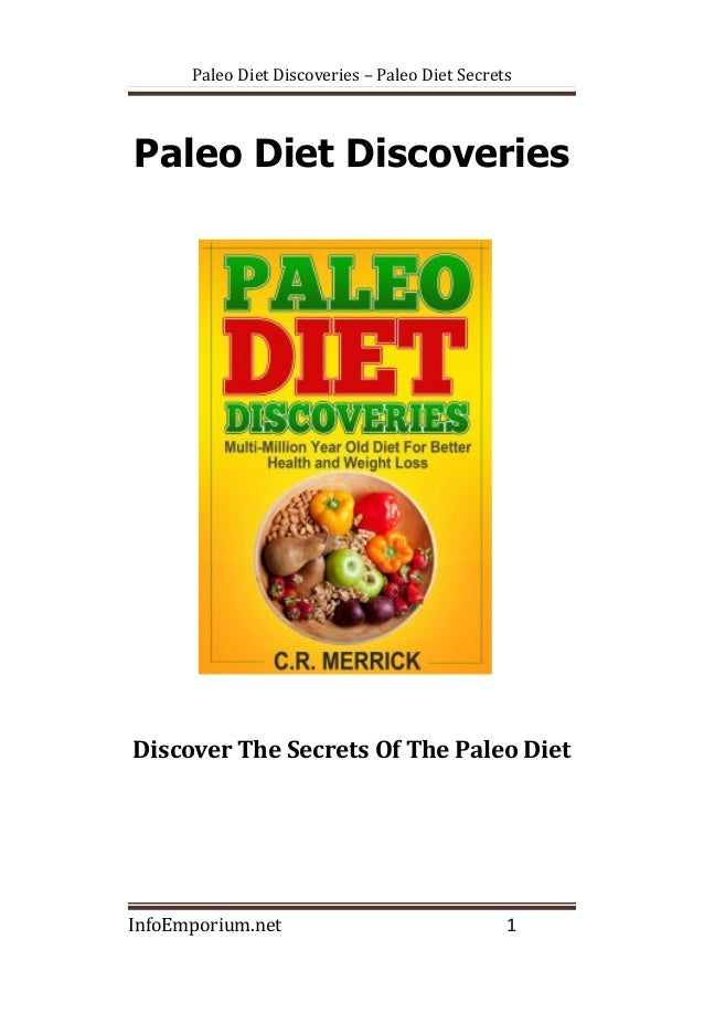 Paleo Diet Discoveries – Paleo Diet Secrets Paleo Diet Discoveries Discover The Secrets Of The Paleo Diet InfoEmporium.net...