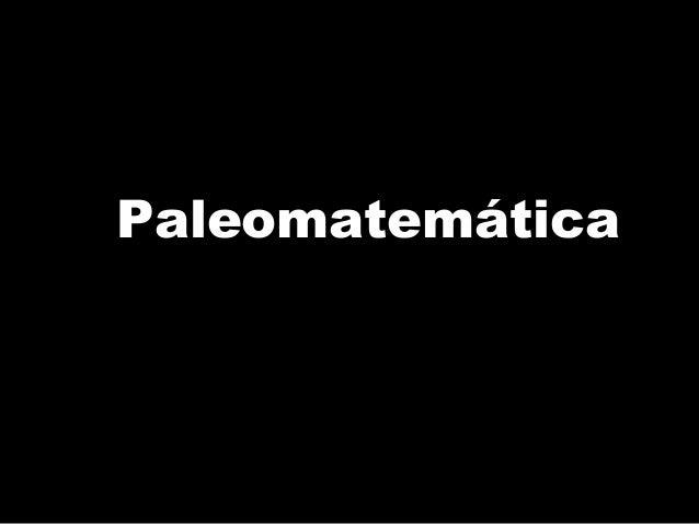 Paleomatemática