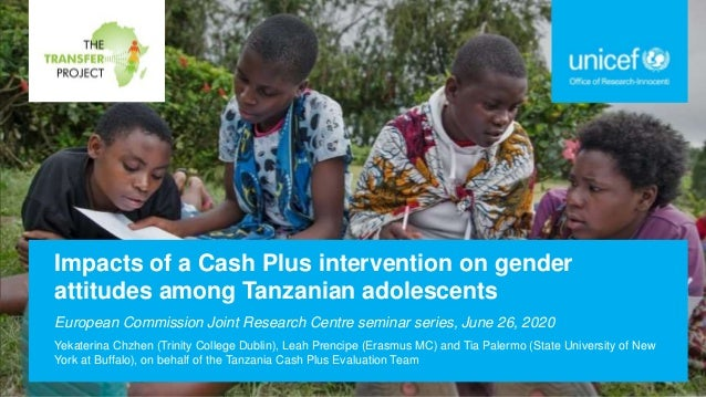 Impacts of a Cash Plus intervention on gender attitudes among Tanzanian adolescents European Commission Joint Research Cen...