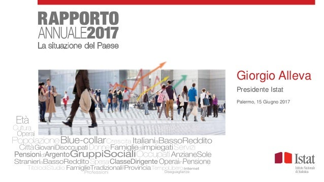 Giorgio Alleva Presidente Istat Palermo, 15 Giugno 2017