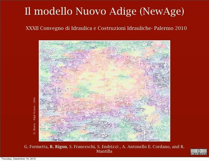 Il modello Nuovo Adige (NewAge)                    XXXII Convegno di Idraulica e Costruzioni Idrauliche- Palermo 2010     ...