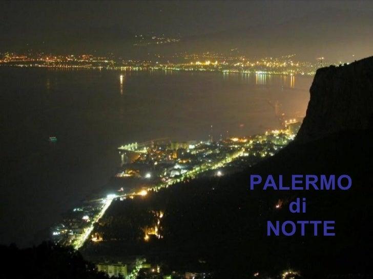 Palermo Di Notte Slide 1