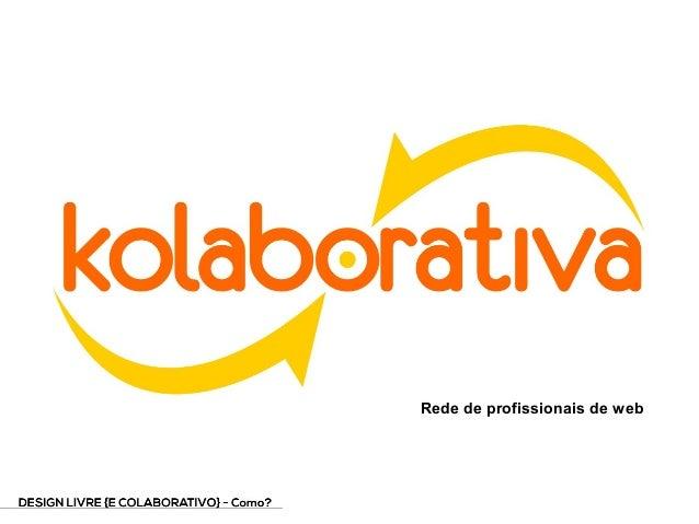 Além do software:  aplicando a filosofia livre na profissão do design