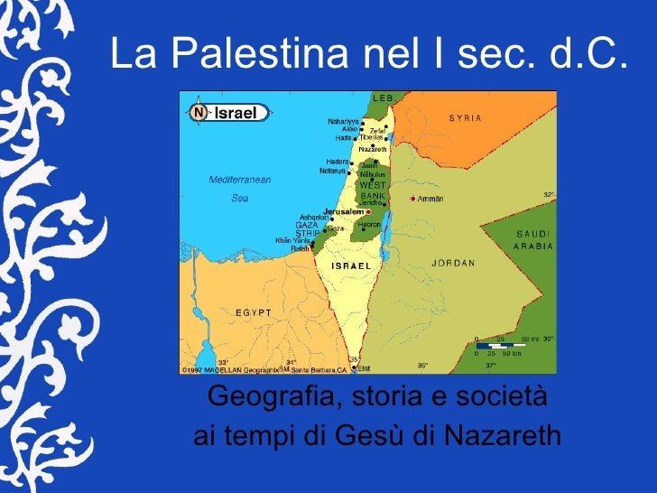 La Palestina nel I sec. d.C. Geografia, storia e società ai tempi di Gesù di Nazareth