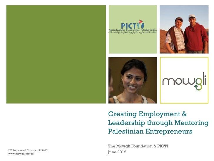 Creating Employment &                                 Leadership through Mentoring                                 Palesti...