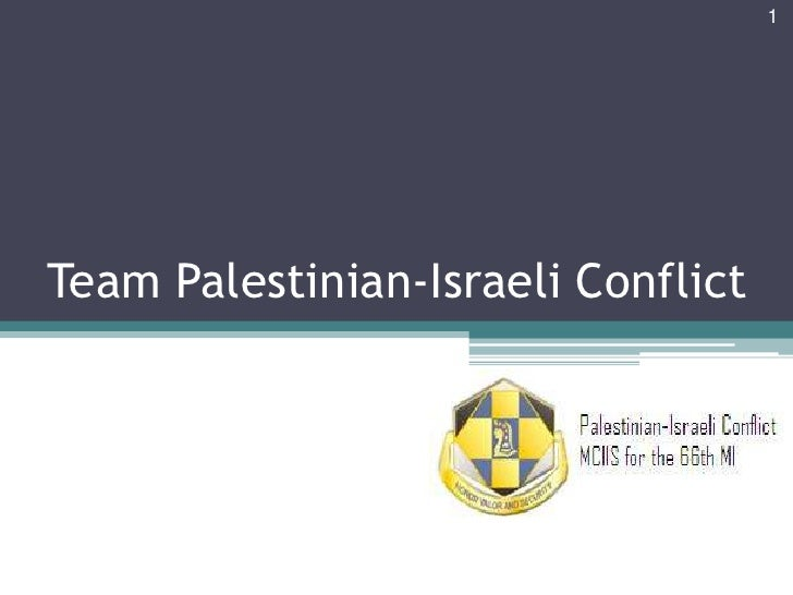 Team Palestinian-Israeli Conflict<br />1<br />