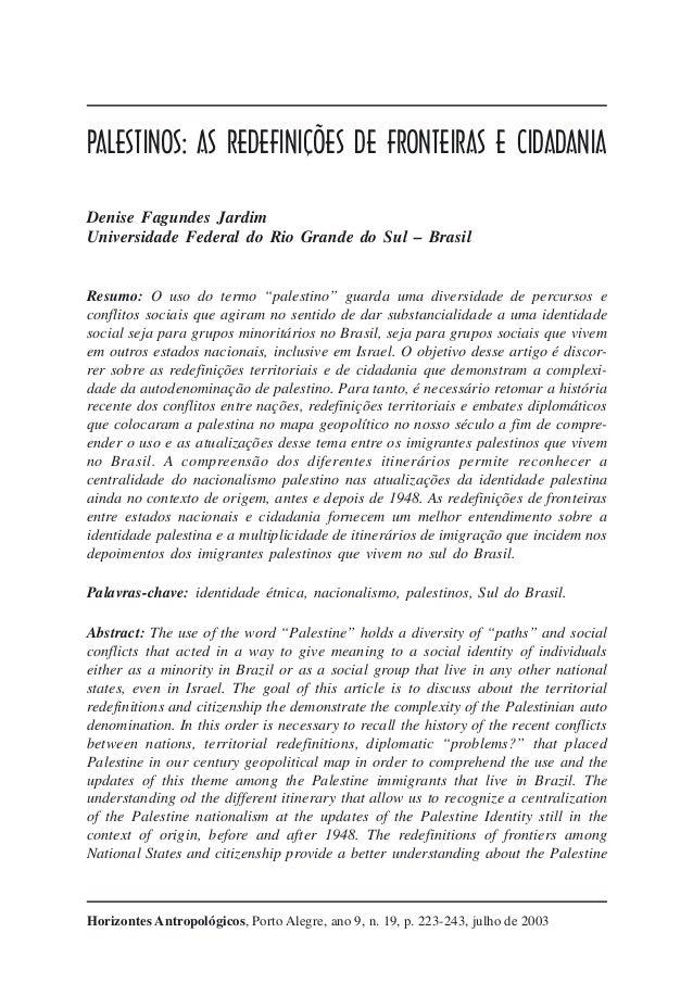 Palestinos: as redefinições de fronteiras e cidadaniaSincretismo afro-brasileiro e resistência cultural                   ...