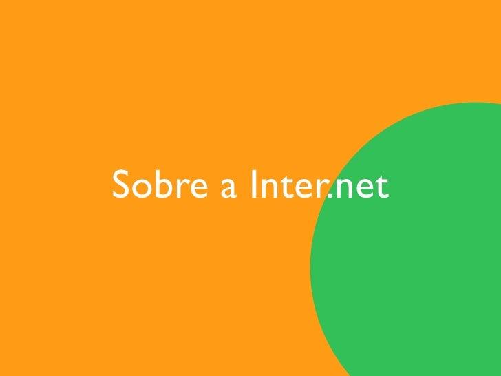 Sobre a Inter.net