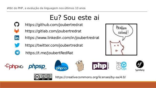 #tbt do PHP, a evolução da linguagem nos últimos 10 anos Slide 2
