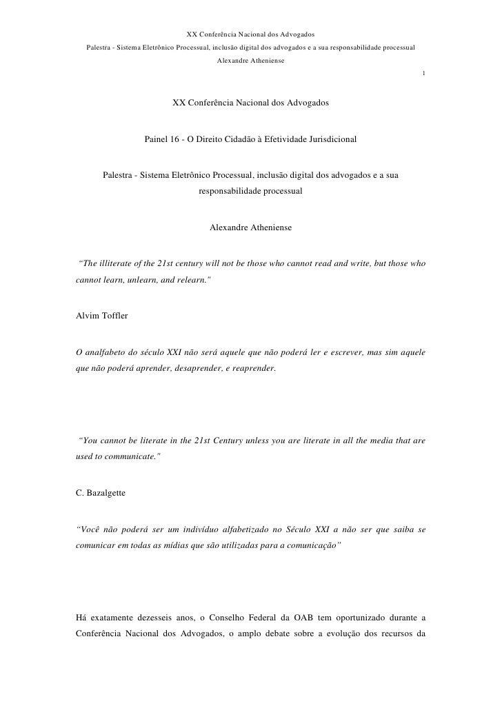 XX Conferência Nacional dos Advogados   Palestra - Sistema Eletrônico Processual, inclusão digital dos advogados e a sua r...