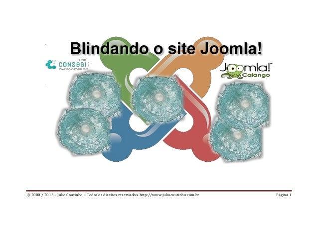 © 2000 / 2013 – Júlio Coutinho – Todos os direitos reservados. http://www.juliocoutinho.com.br Página 1