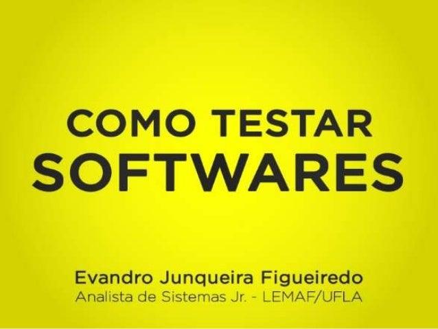 Evandro Junqueira Figueiredo Analista de Sistemas Jrs - LEMAF/ UFLA
