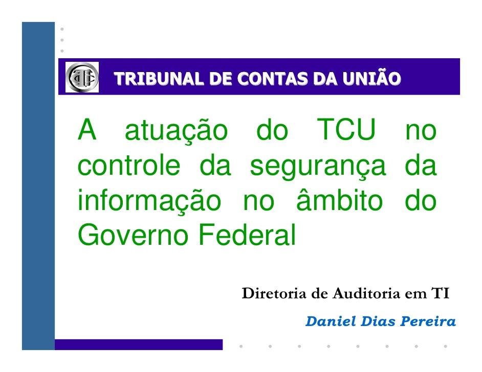 A atuação do TCU no controle da segurança da informação no âmbito do Governo Federal