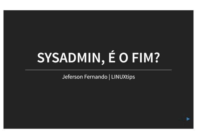 SYSADMIN, É O FIM?