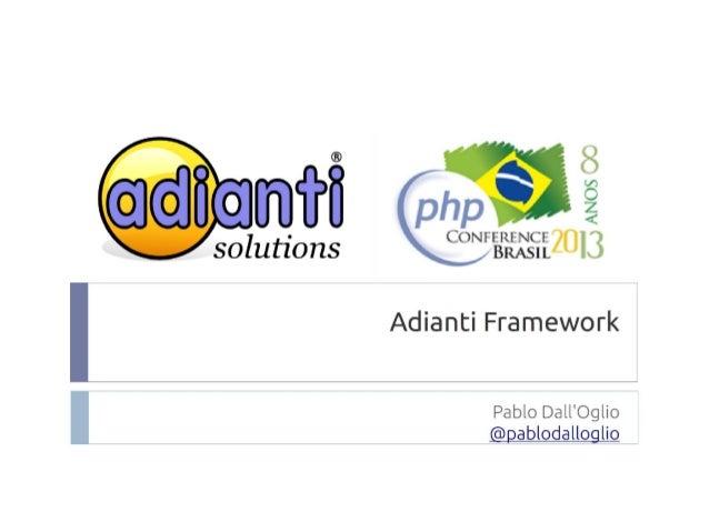 Roteiro ●  Introdução – –  Por que o framework? Qual o seu foco real?  –  Arquitetura, estrutura;  – ●  Contextualizar o c...