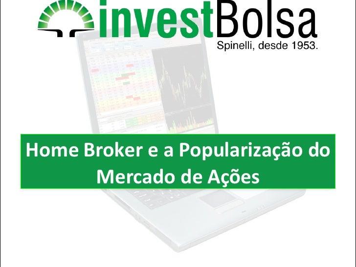 Home Broker e a Popularização do Mercado de Ações