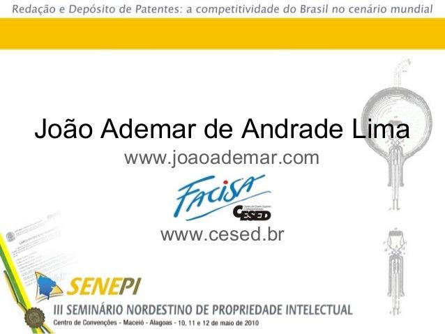 João Ademar de Andrade Lima www.joaoademar.com www.cesed.br