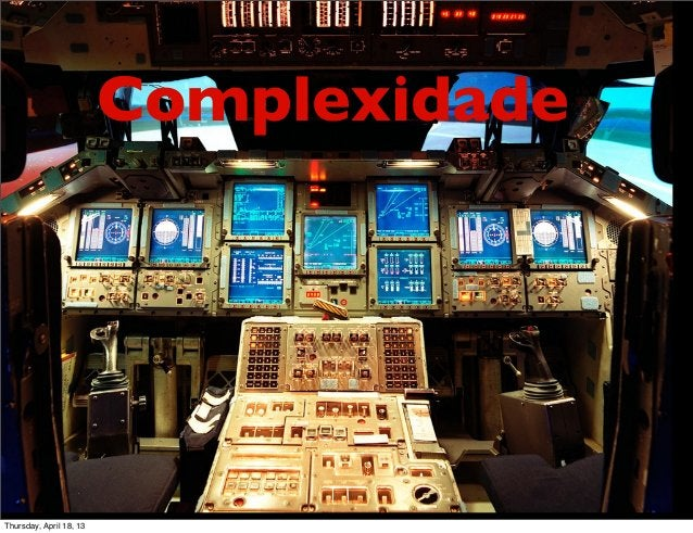 ComplexidadeThursday, April 18, 13