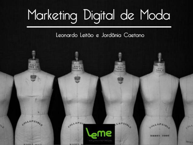 O Mercado Digital • Acesso instantâneo ainformações; • Mudançasconstantes; • Adaptação; • Novos concorrentes; • Aprendizad...
