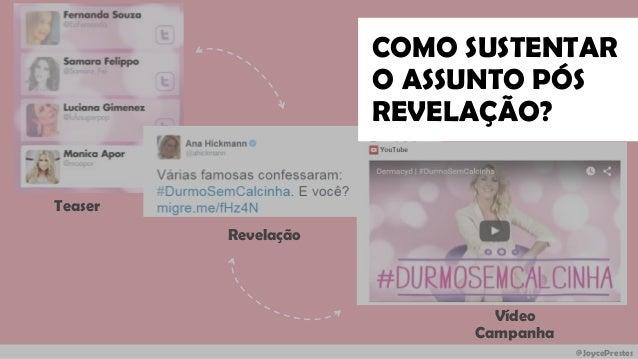 @JoycePrestes Teaser Revelação Vídeo Campanha COMO SUSTENTAR O ASSUNTO PÓS REVELAÇÃO?