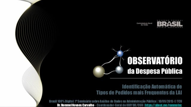 Identificação Automática de Tipos de Pedidos mais Frequentes da LAI Brasil 100% Digital: 1º Seminário sobre Análise de Dad...