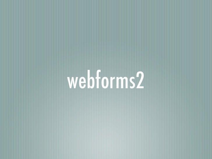 webforms2