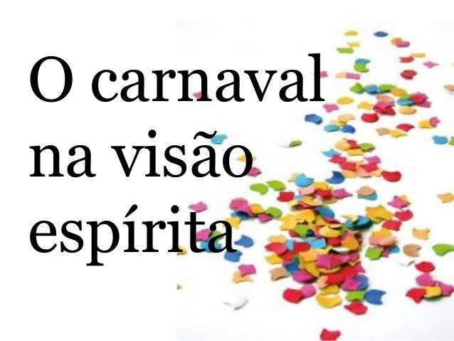 O carnaval na visão espírita