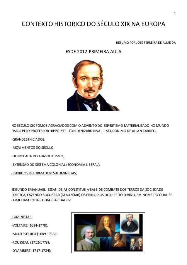 1CONTEXTO HISTORICO DO SÉCULO XIX NA EUROPARESUMO POR JOSE FERREIRA DE ALMEIDAESDE 2012-PRIMEIRA AULANO SÉCULO XIX FOMOS A...