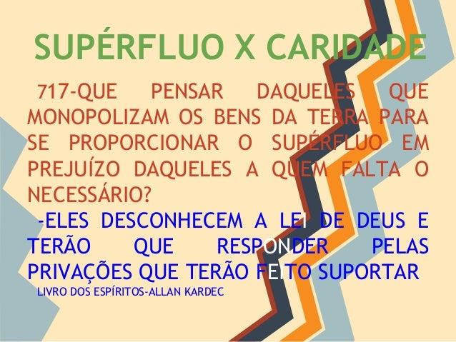 Palestra 13 supérfluo x caridade Slide 3