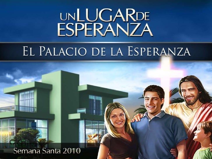 El Palacio de la Esperanza<br />