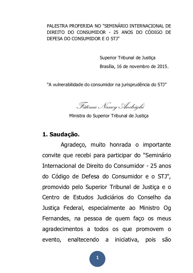 """1 PALESTRA PROFERIDA NO """"SEMINÁRIO INTERNACIONAL DE DIREITO DO CONSUMIDOR - 25 ANOS DO CÓDIGO DE DEFESA DO CONSUMIDOR E ..."""