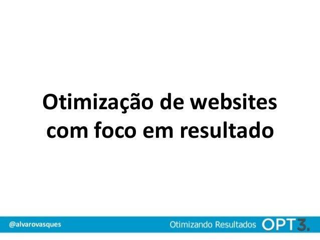 Otimização de websitescom foco em resultado