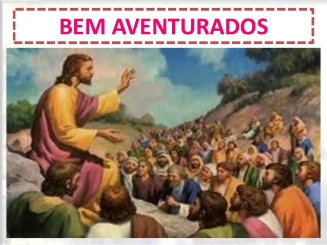 BEM AVENTURADOS